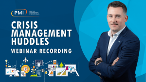 CRISIS MANAGEMENT HUDDLES: A RECORDING OF OUR WEBINAR