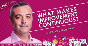 What Makes Improvement Continuous? A recording of our webinar