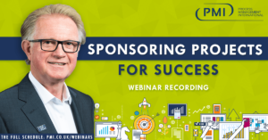 Sponsoring Projects for Success: a recording of our webinar
